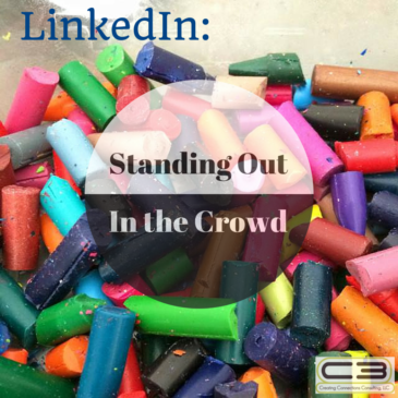 LinkedIn: Standing Out in the Crowd